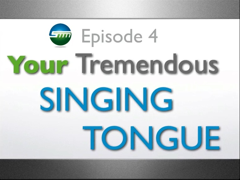 Your Tremendous Singing Tongue