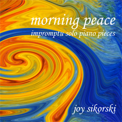 impromptu music joy sikorski morning peace